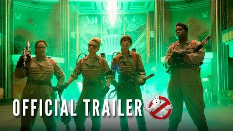 GHOSTBUSTERS - Official Trailer