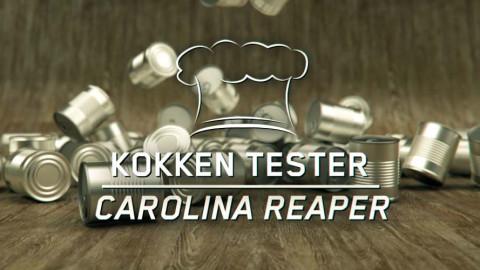 Kokken tester: Carolina Reaper