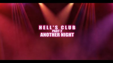 Hell's Club Another Night
