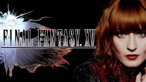 Florence + The Machine - Stand By Me (Final Fantasy XV)