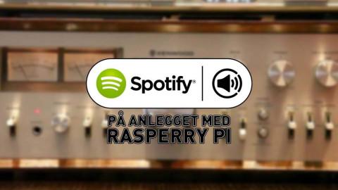 Guide: Spotify Connect på anlegget